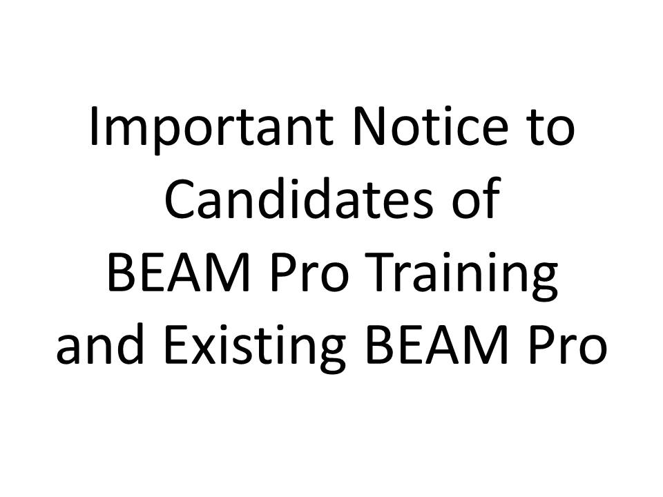 Important Notice to Existing BEAM Pro and Candidates of BEAM Pro Training